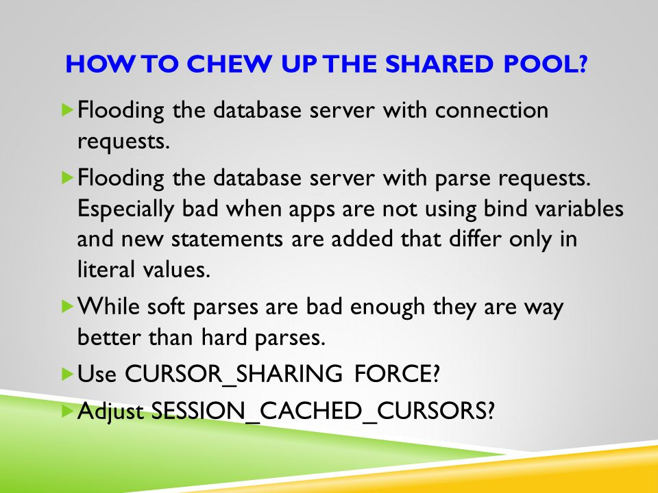 How to chew up the shared pool