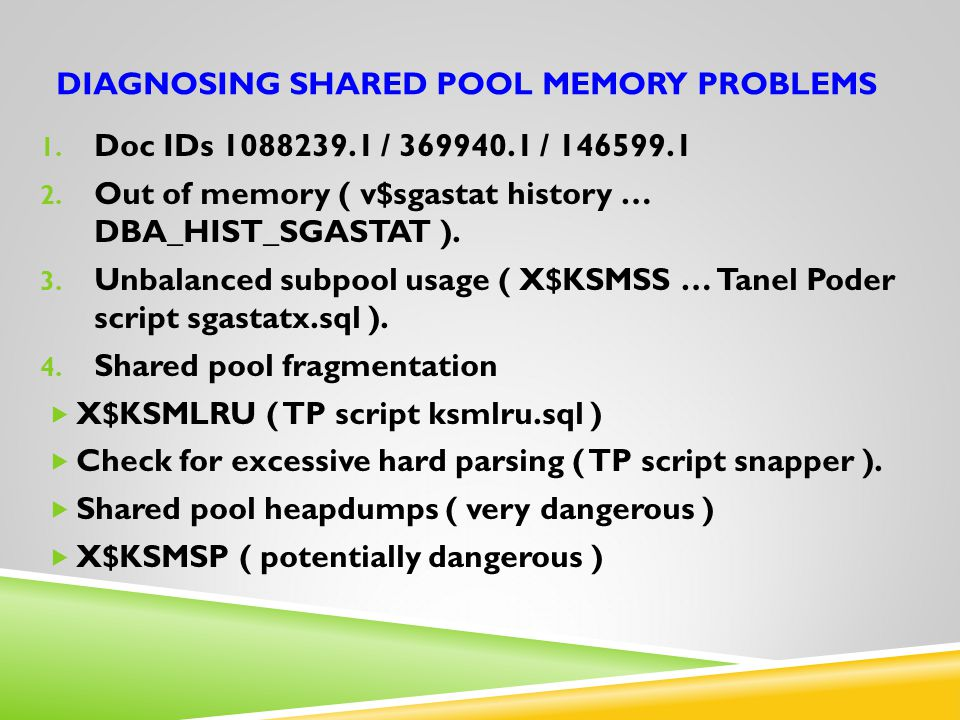 Diagnosing shared pool memory problems