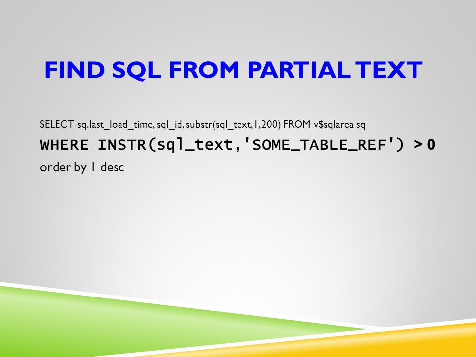 Find SQL from partial text