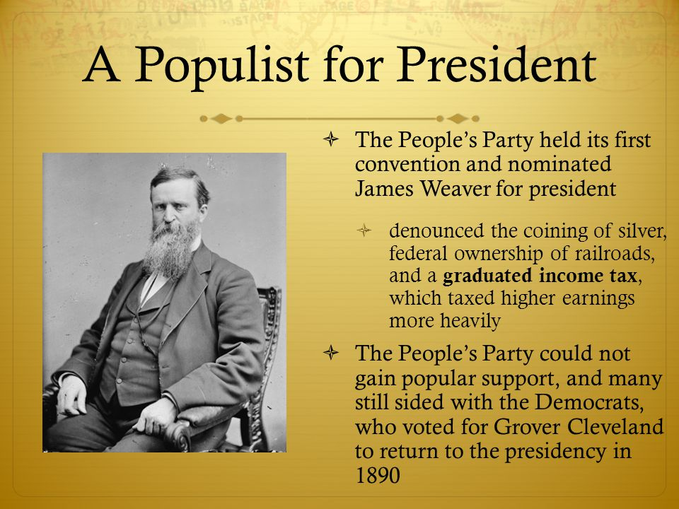 A Populist for President