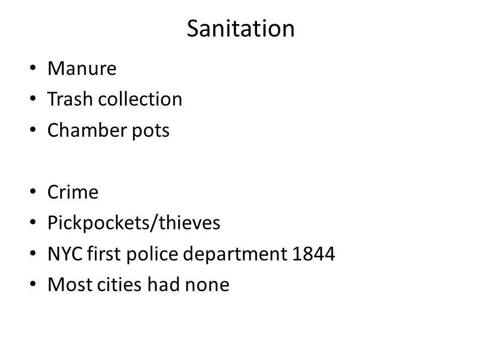 Sanitation Manure Trash collection Chamber pots Crime