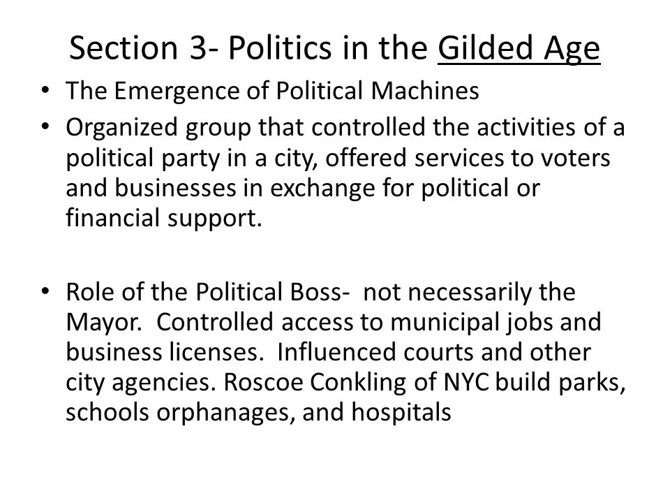 Section 3- Politics in the Gilded Age