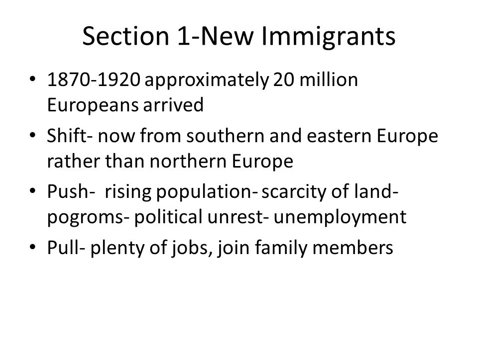 Section 1-New Immigrants