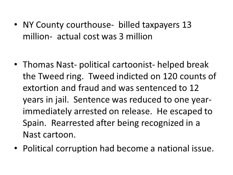 NY County courthouse- billed taxpayers 13 million- actual cost was 3 million