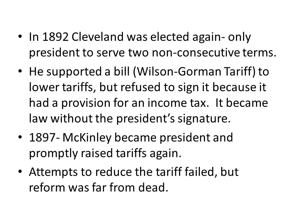 In 1892 Cleveland was elected again- only president to serve two non-consecutive terms.