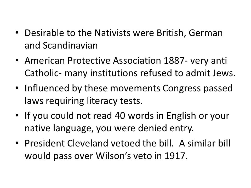 Desirable to the Nativists were British, German and Scandinavian