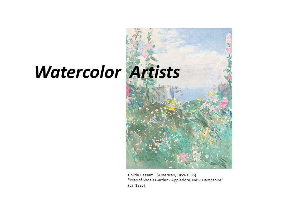 Watercolor Artists Childe Hassam (American, 1859-1935) Isles of Shoals Garden - Appledore, New Hampshire