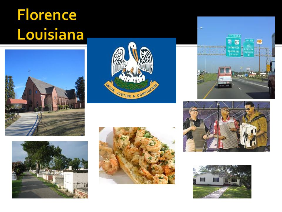 Florence Louisiana