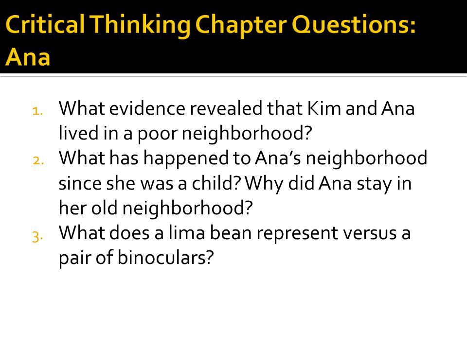 Critical Thinking Chapter Questions: Ana