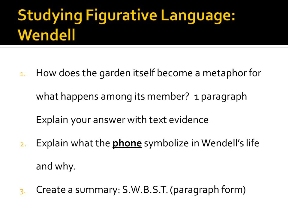 Studying Figurative Language: Wendell