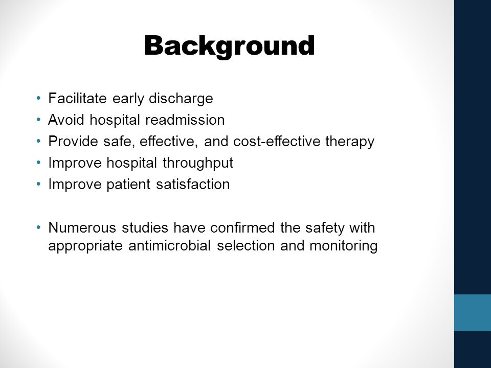 Background Facilitate early discharge Avoid hospital readmission