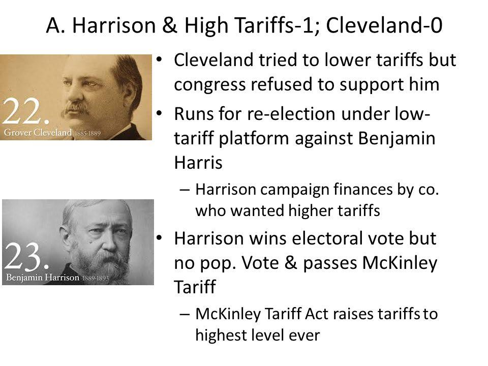 A. Harrison & High Tariffs-1; Cleveland-0