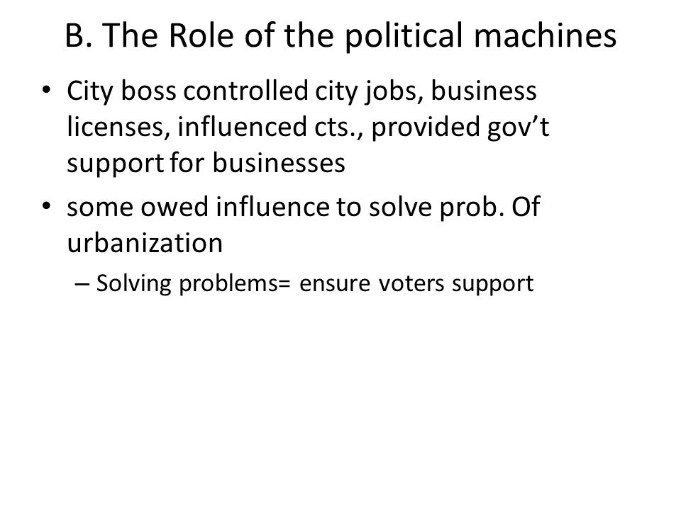B. The Role of the political machines