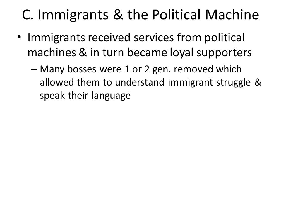 C. Immigrants & the Political Machine