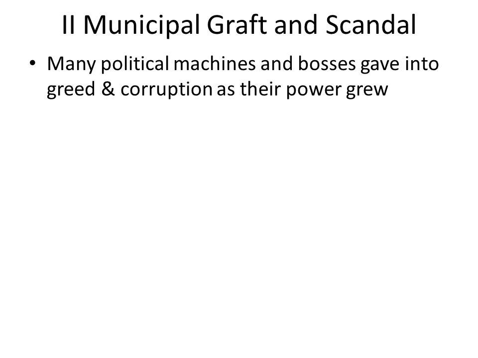 II Municipal Graft and Scandal