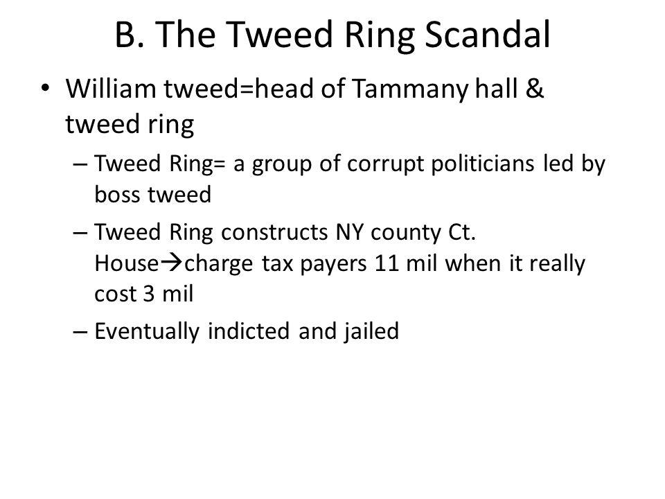 B. The Tweed Ring Scandal