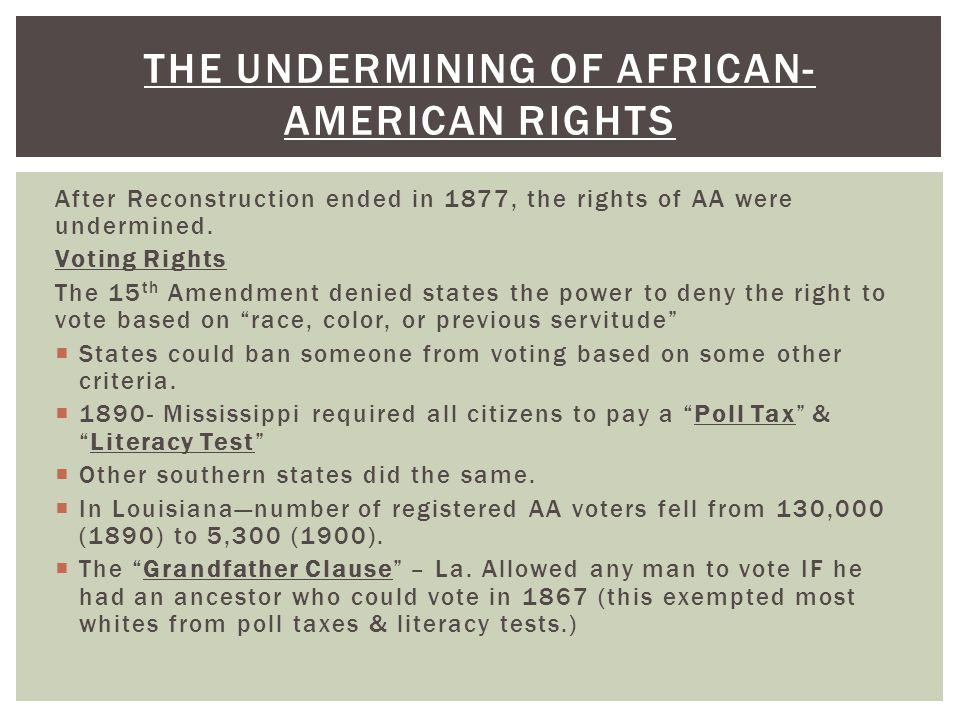The undermining of African-American rights