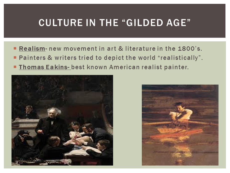 Culture in the Gilded Age
