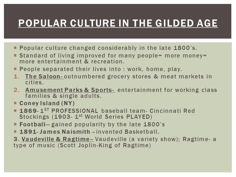 Popular Culture in the gilded age