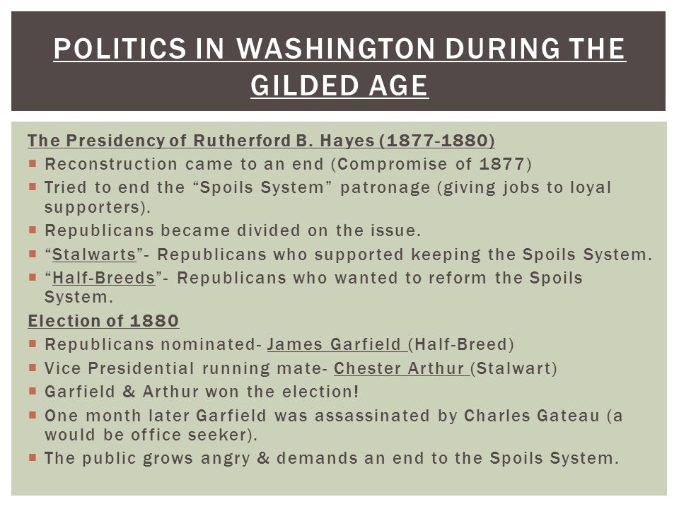 Politics in Washington during the gilded age