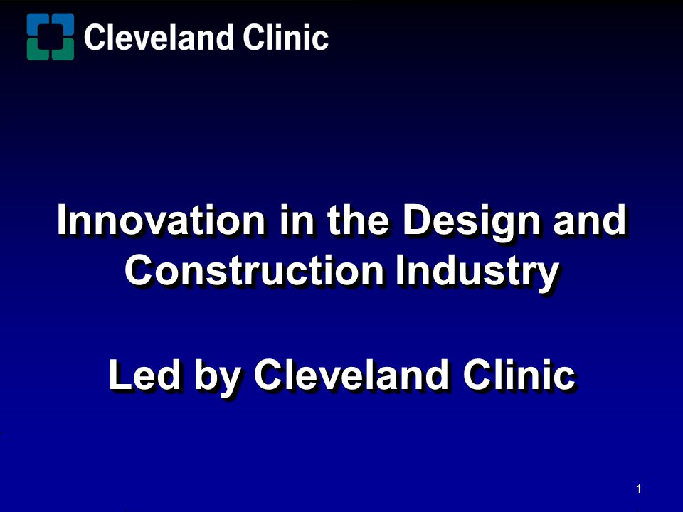 Innovation in the Design and Construction Industry Led by Cleveland Clinic