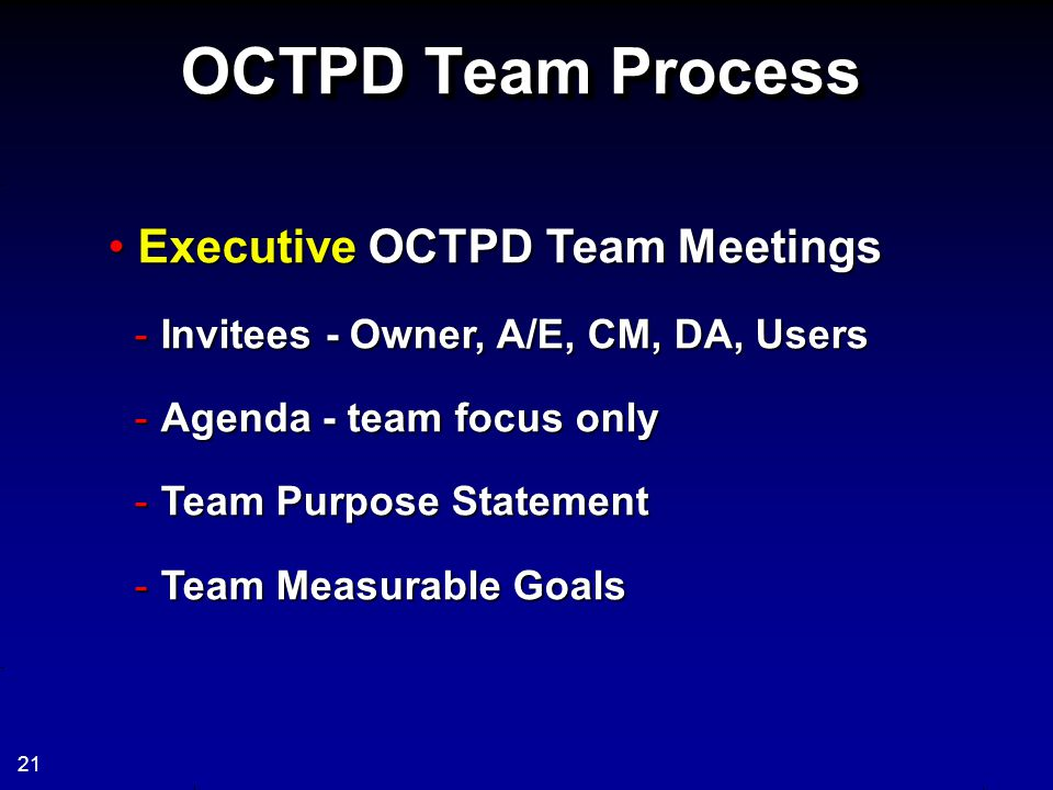 OCTPD Team Process Executive OCTPD Team Meetings