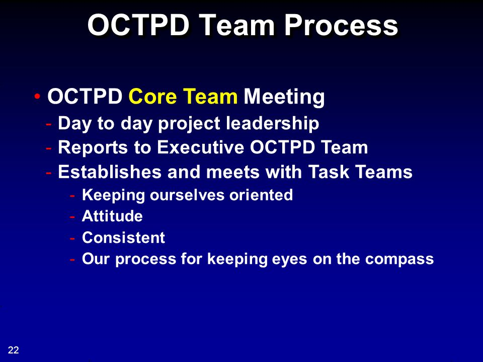 OCTPD Team Process OCTPD Core Team Meeting