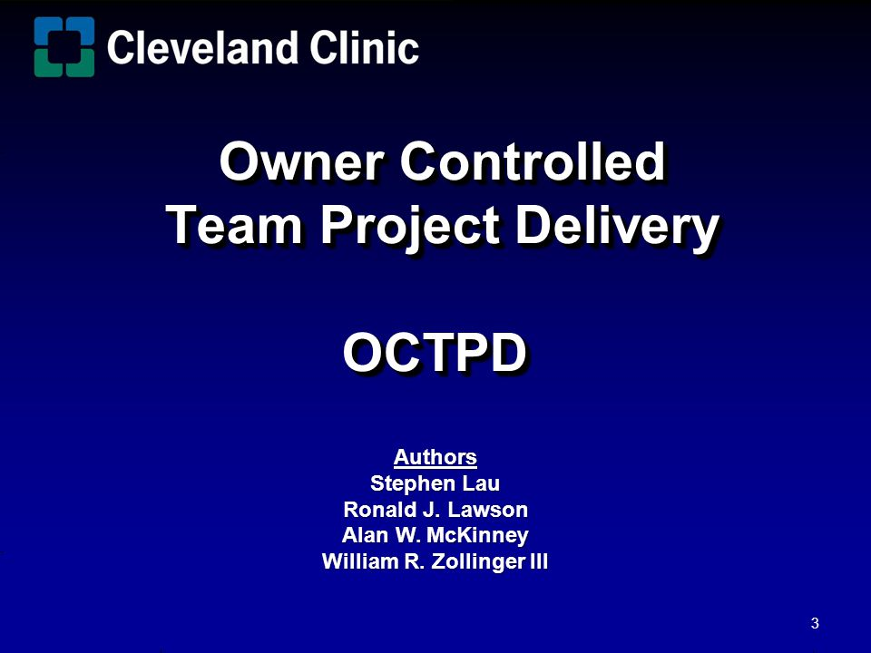 Owner Controlled Team Project Delivery OCTPD