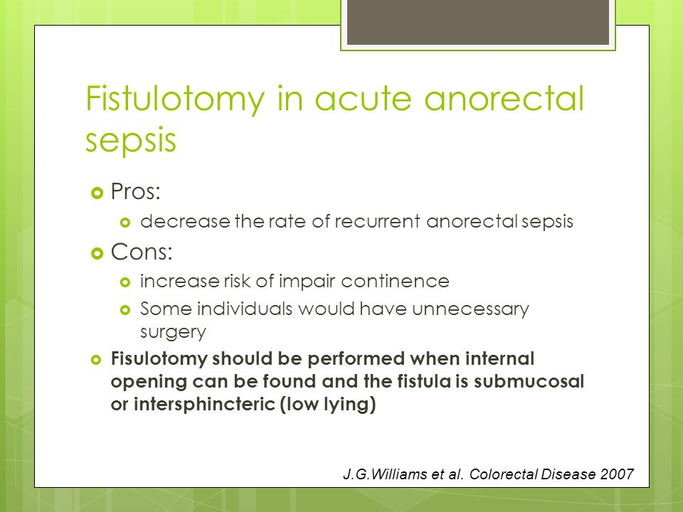Fistulotomy in acute anorectal sepsis