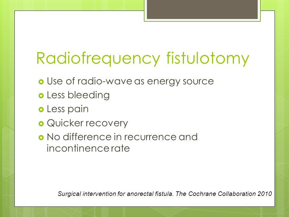 Radiofrequency fistulotomy