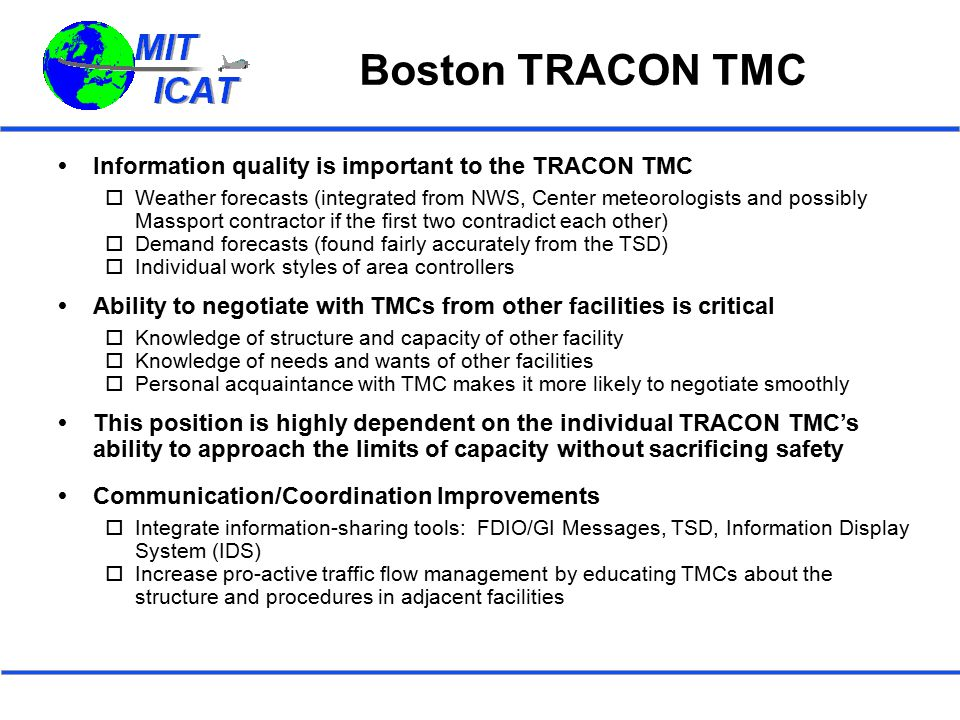 Boston TRACON TMC Information quality is important to the TRACON TMC