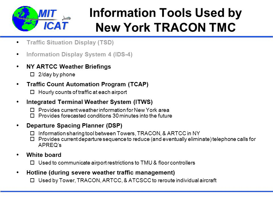 Information Tools Used by New York TRACON TMC