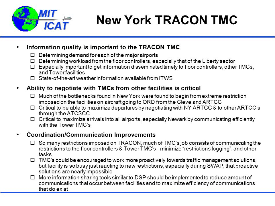 New York TRACON TMC Information quality is important to the TRACON TMC