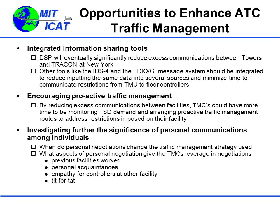 Opportunities to Enhance ATC Traffic Management
