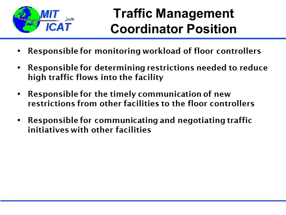 Traffic Management Coordinator Position