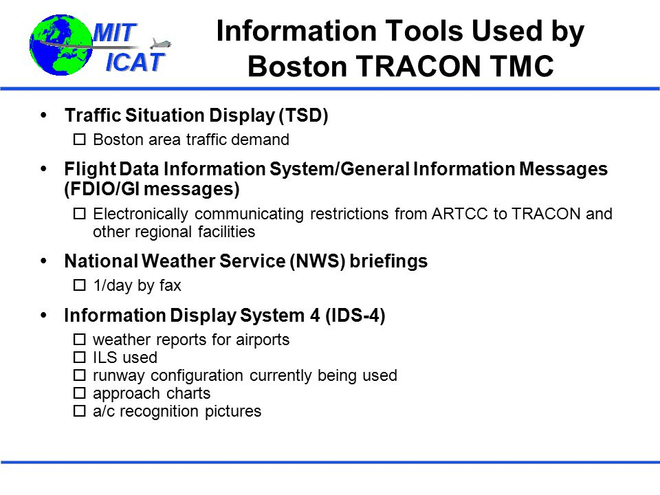 Information Tools Used by Boston TRACON TMC