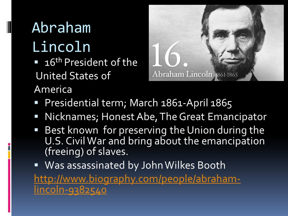 abraham lincoln the 16th president