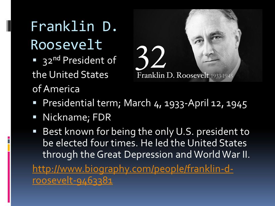 Franklin D. Roosevelt 32nd President of the United States of America