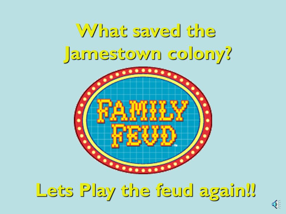 Lets Play the feud again!!