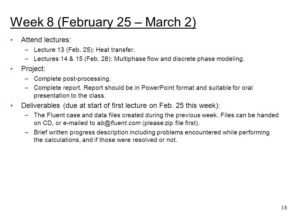 Week 8 (February 25 – March 2)