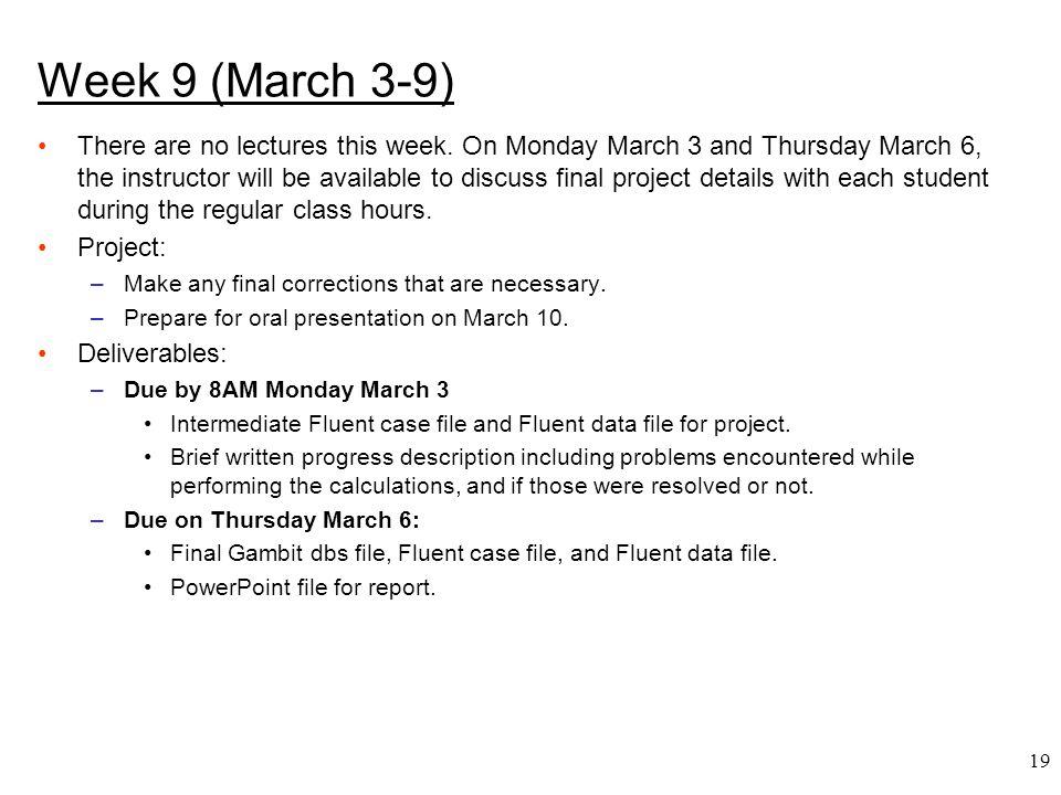 Week 9 (March 3-9)