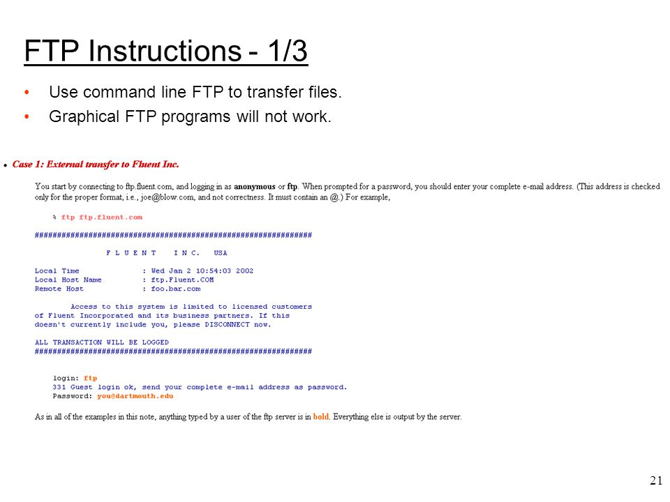 FTP Instructions - 1/3 Use command line FTP to transfer files.