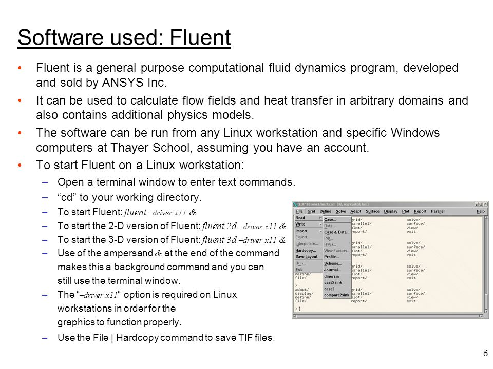 Software used: Fluent Fluent is a general purpose computational fluid dynamics program, developed and sold by ANSYS Inc.