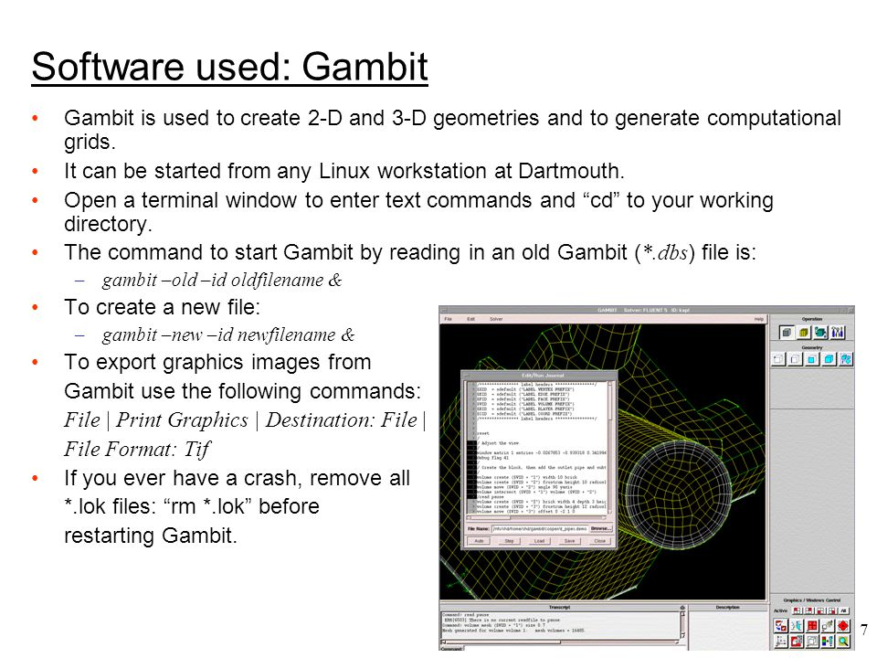 Software used: Gambit Gambit is used to create 2-D and 3-D geometries and to generate computational grids.