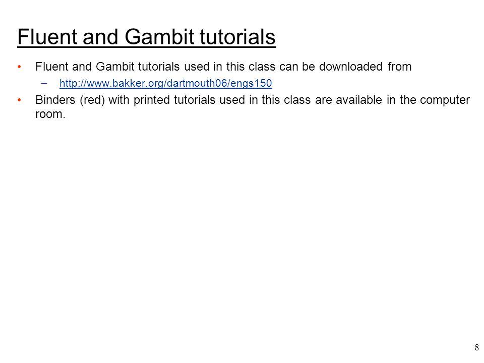 Fluent and Gambit tutorials