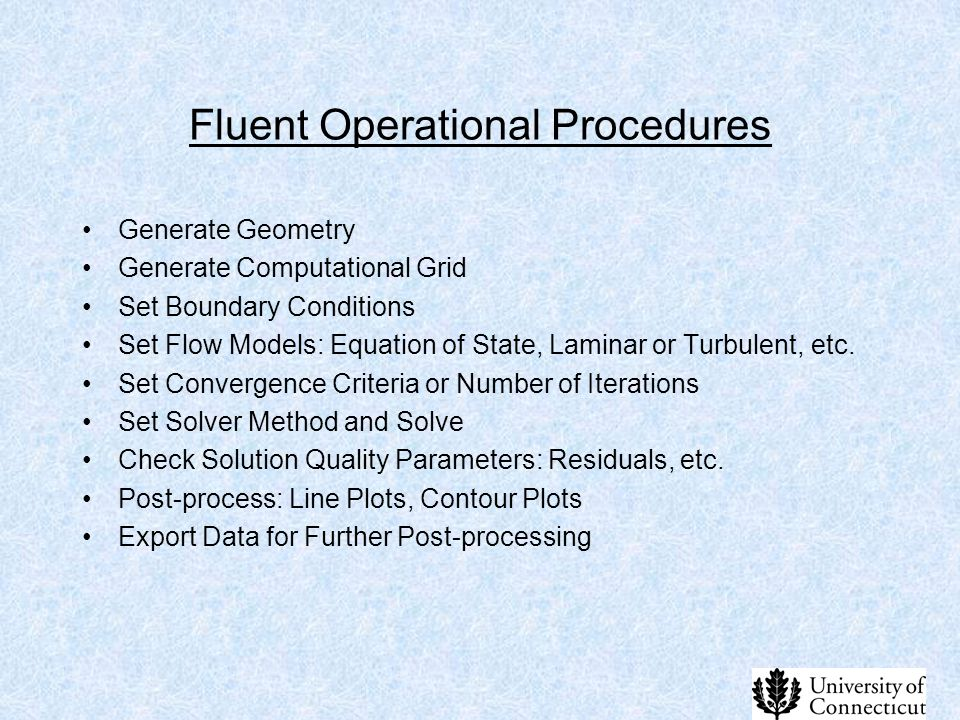 Fluent Operational Procedures