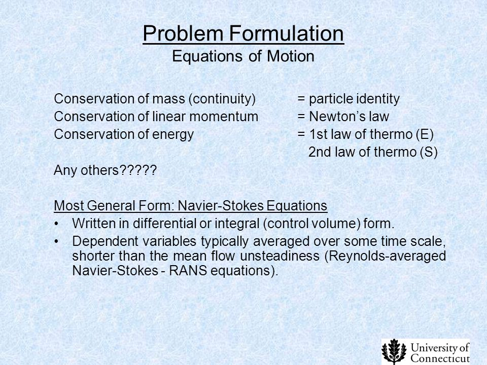 Problem Formulation Equations of Motion