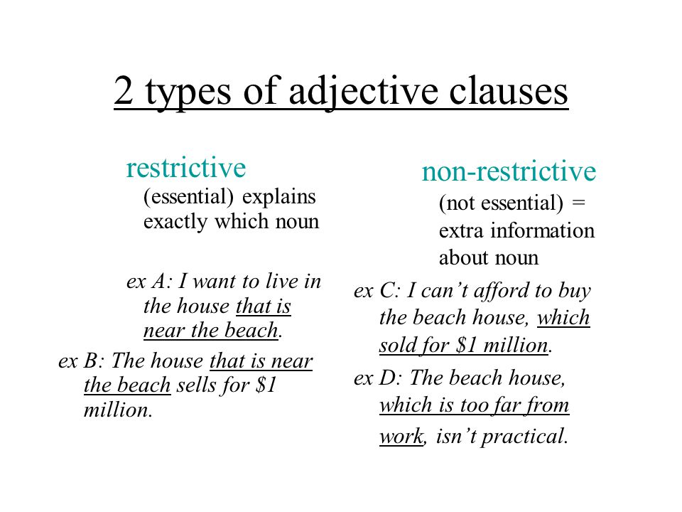 2 types of adjective clauses