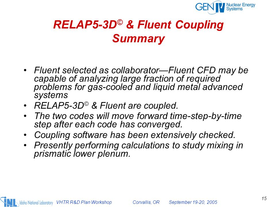 RELAP5-3D© & Fluent Coupling Summary