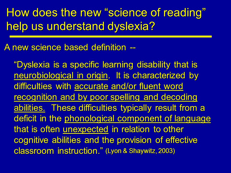 How does the new science of reading help us understand dyslexia